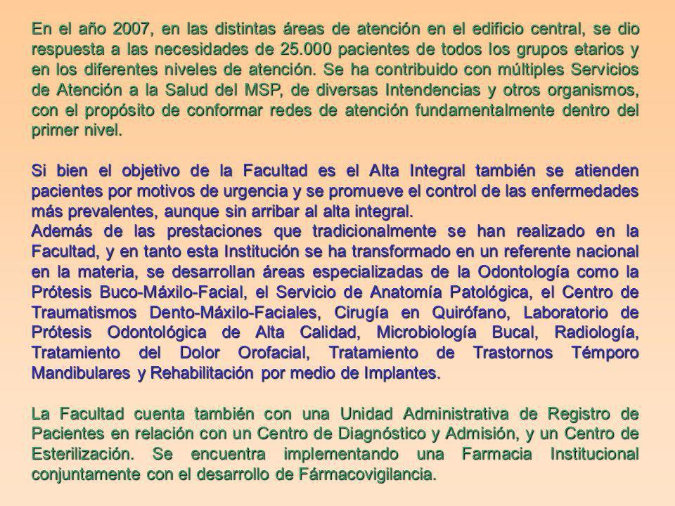 Hospital Odontológico En el Plan Estratégico de la Facultad de Odontología 2006-2010, y en concordancia con la Ley Orgánica de la UdelaR, se define la