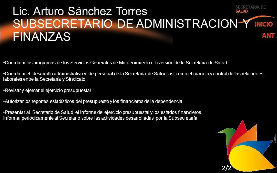 Coordinar los programas de los Servicios Generales de Mantenimiento e Inversión de la Secretaría de Salud.