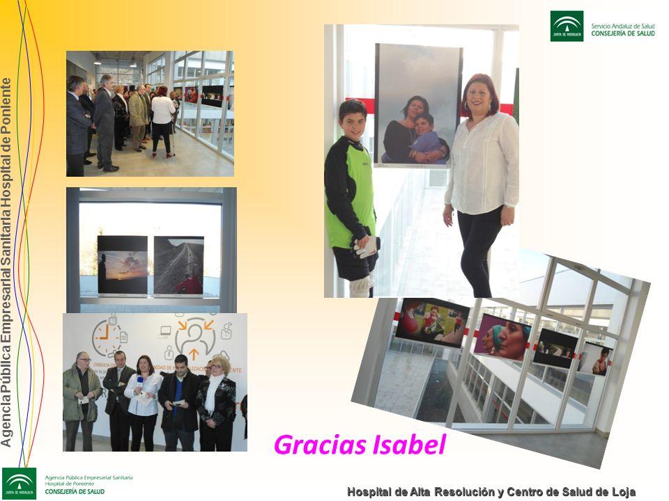 Agencia Pública Empresarial Sanitaria Hospital de Poniente Hospital de Alta Resolución y Centro de Salud de Loja Gracias Isabel