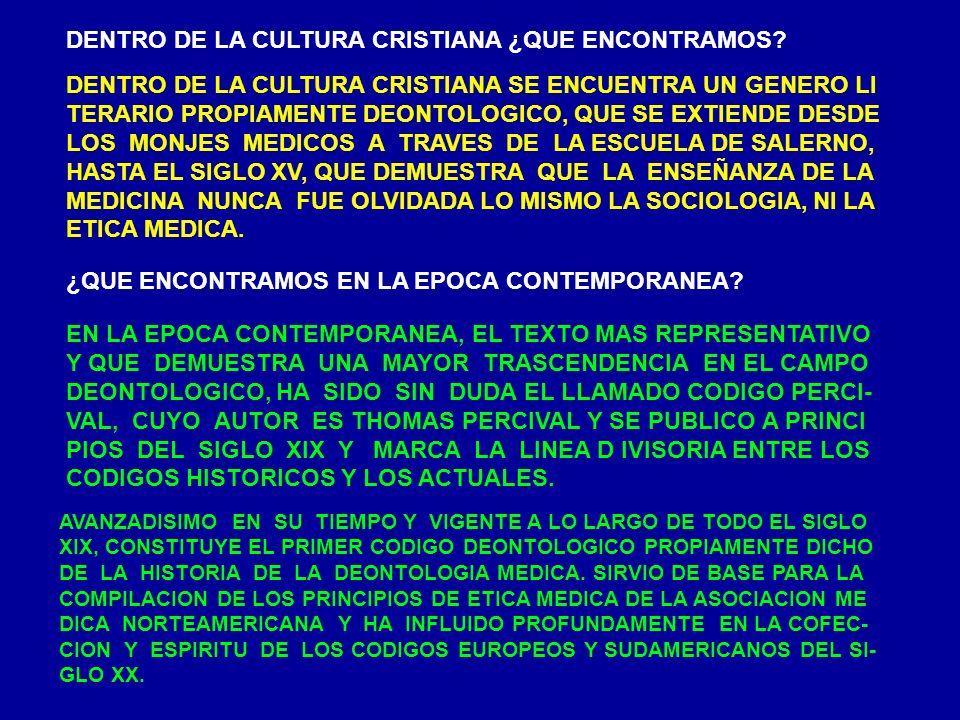DENTRO DE LA CULTURA CRISTIANA ¿QUE ENCONTRAMOS? DENTRO DE LA CULTURA CRISTIANA SE ENCUENTRA UN GENERO LI TERARIO PROPIAMENTE DEONTOLOGICO, QUE SE EXT