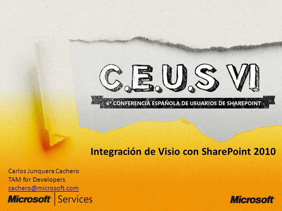 Integración de Visio con SharePoint 2010 Carlos Junquera Cachero TAM for Developers cachero@microsoft.com