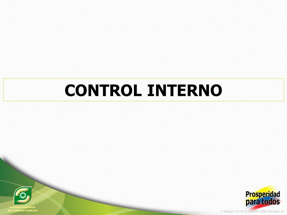 Código: FO-PCA-CODO-008 Versión: 0 CONTROL INTERNO