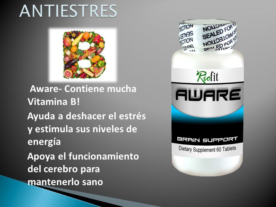 Aware- Contiene mucha Vitamina B.