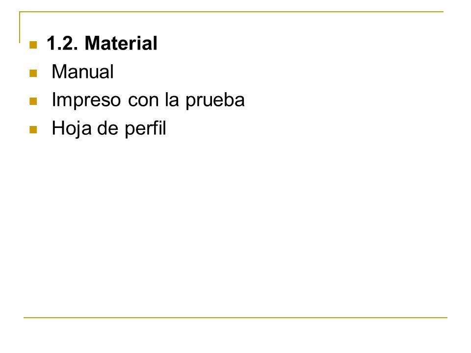 1.2. Material Manual Impreso con la prueba Hoja de perfil