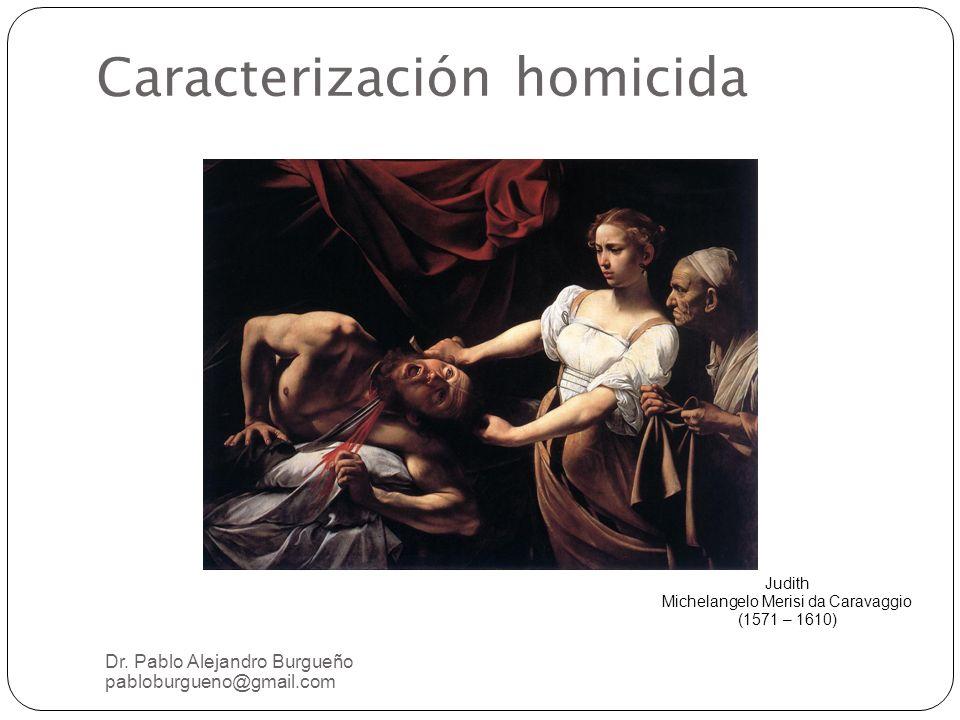 Caracterización homicida Dr.