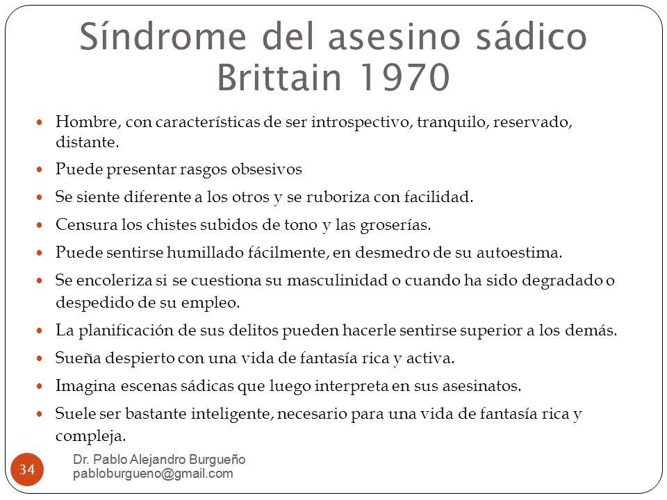 Síndrome del asesino sádico Brittain 1970 Dr.