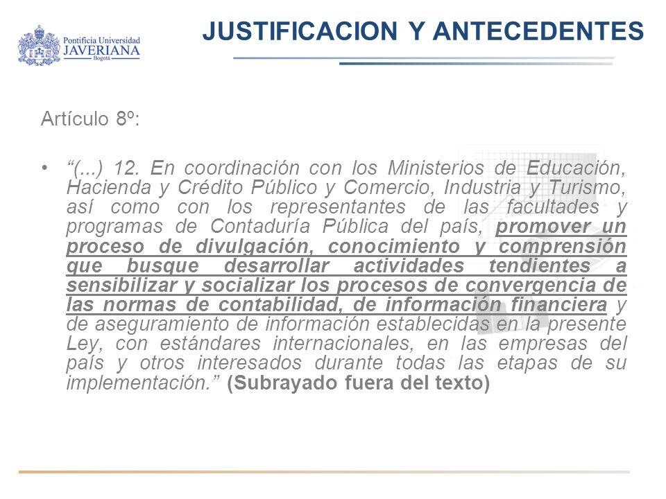 JUSTIFICACION Y ANTECEDENTES Artículo 8º: (...) 12.