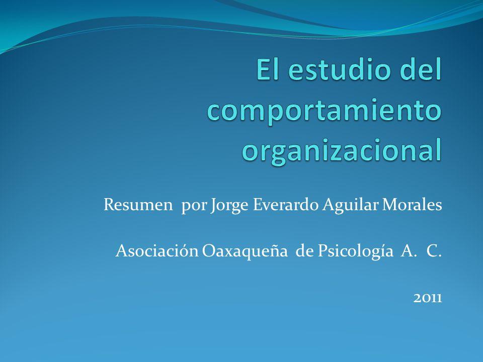 Resumen por Jorge Everardo Aguilar Morales Asociación Oaxaqueña de Psicología A. C. 2011