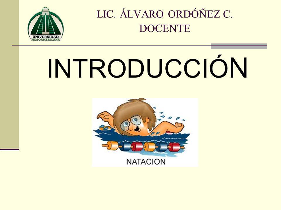 INTRODUCCIÓ N LIC. ÁLVARO ORDÓÑEZ C. DOCENTE