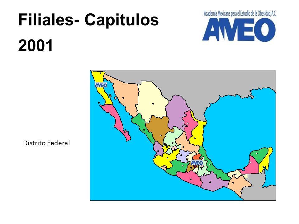 Distrito Federal Querétaro, Oaxaca, Nuevo León, Baja California, Jalisco, Puebla, Quintana Roo Filiales- Capitulos 2005