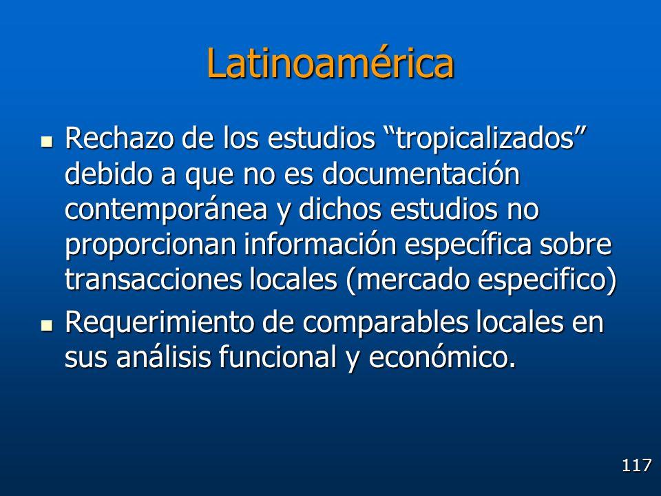 117 Latinoamérica Rechazo de los estudios tropicalizados debido a que no es documentación contemporánea y dichos estudios no proporcionan información