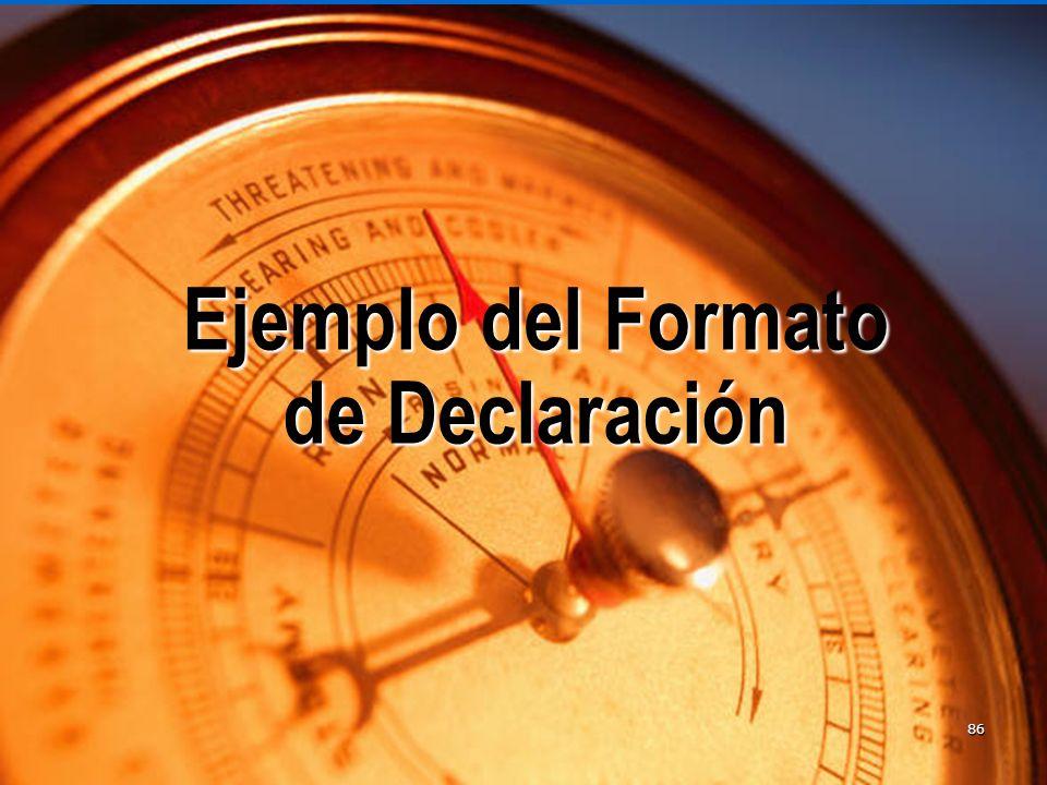 86 Ejemplo del Formato de Declaración