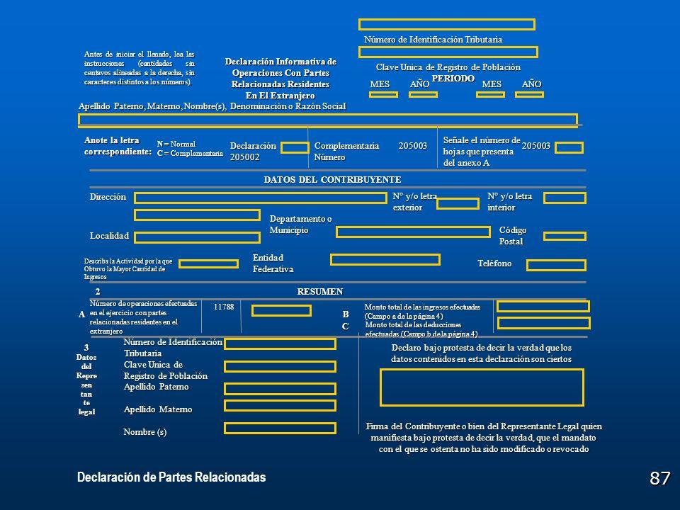 87 Declaración Informativa de Operaciones Con Partes Relacionadas Residentes En El Extranjero Número de Identificación Tributaria Clave Unica de Regis