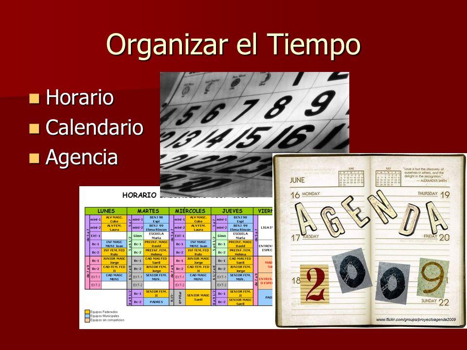 Organizar el Tiempo Horario Horario Calendario Calendario Agencia Agencia