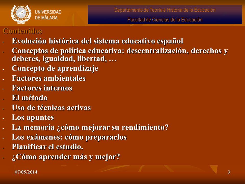 07/05/20143 Contenidos - Evolución histórica del sistema educativo español - Conceptos de política educativa: descentralización, derechos y deberes, i