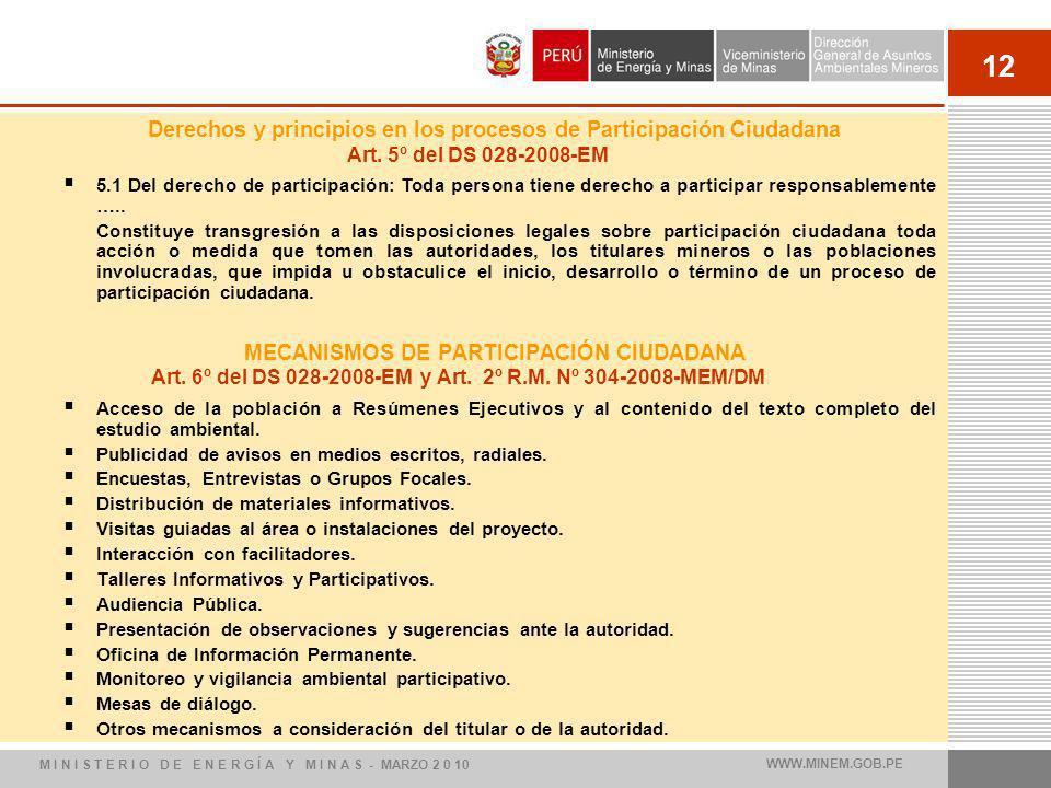12 MECANISMOS DE PARTICIPACIÓN CIUDADANA Acceso de la población a Resúmenes Ejecutivos y al contenido del texto completo del estudio ambiental. Public