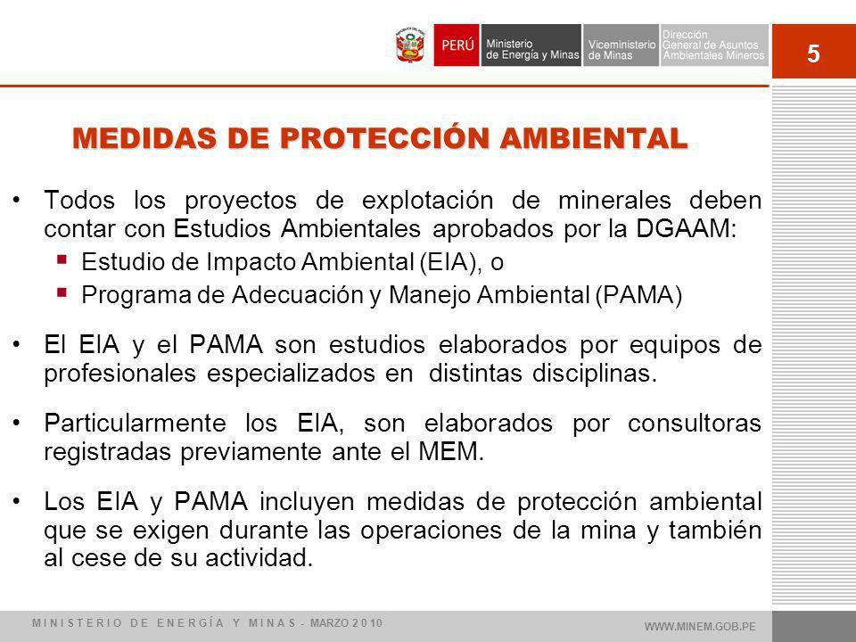 5 Todos los proyectos de explotación de minerales deben contar con Estudios Ambientales aprobados por la DGAAM: Estudio de Impacto Ambiental (EIA), o Programa de Adecuación y Manejo Ambiental (PAMA) El EIA y el PAMA son estudios elaborados por equipos de profesionales especializados en distintas disciplinas.