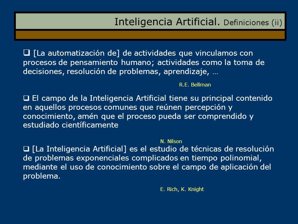 Inteligencia Artificial. Definiciones (ii) [La automatización de] de actividades que vinculamos con procesos de pensamiento humano; actividades como l