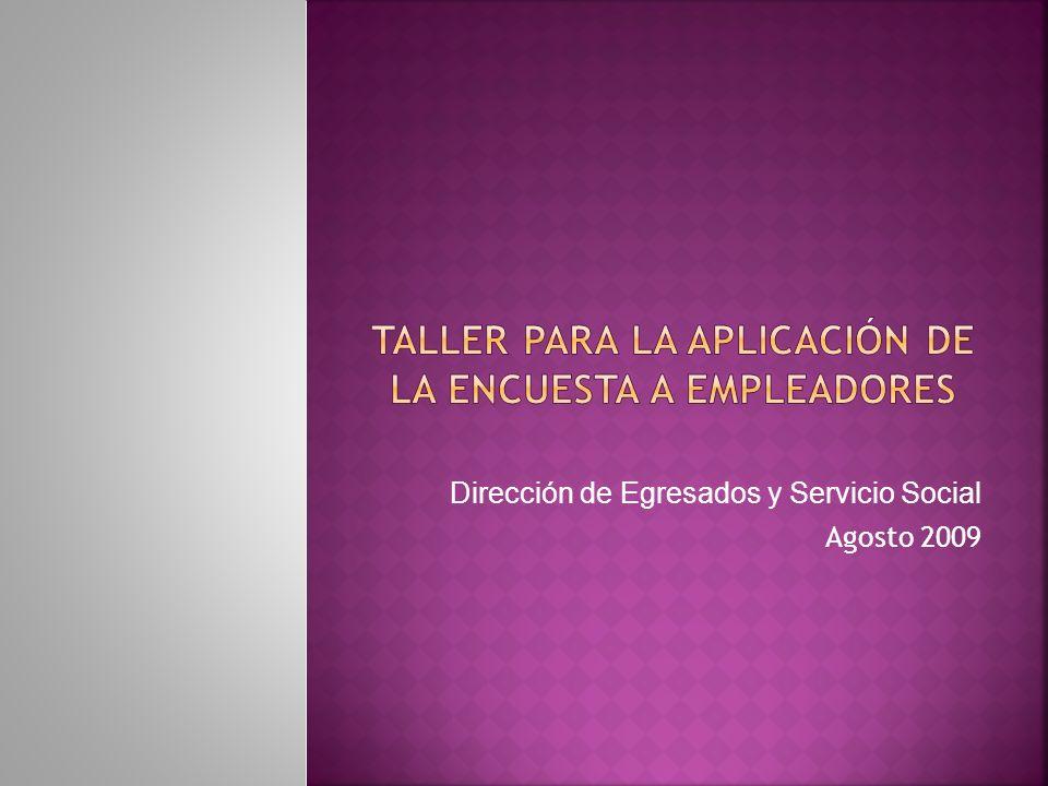 Dirección de Egresados y Servicio Social Agosto 2009
