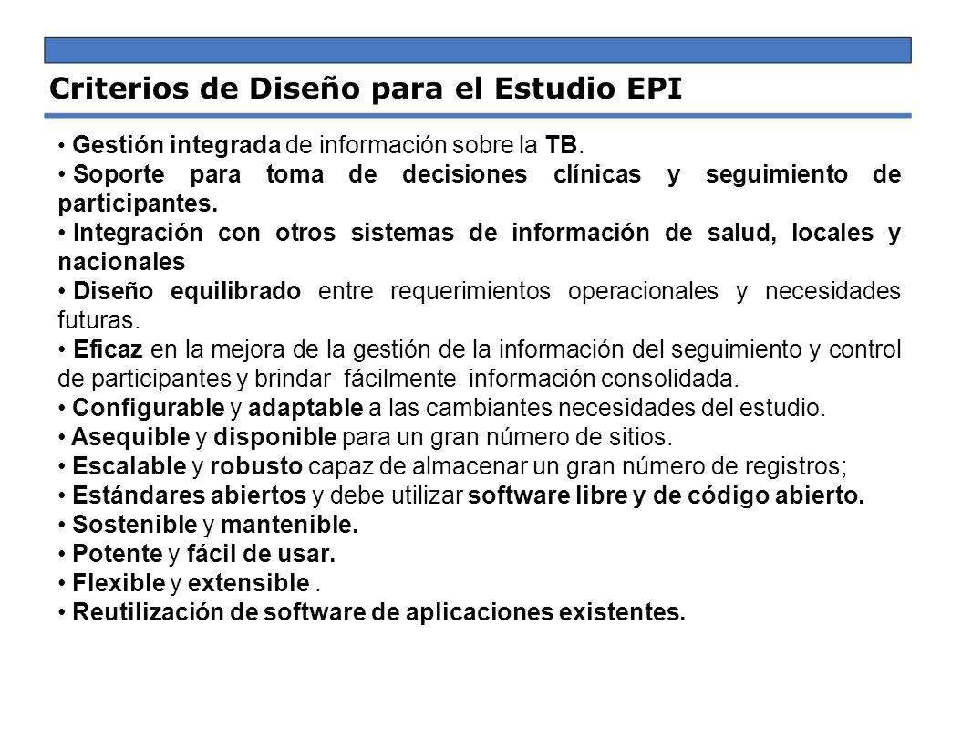 Criterios de Diseño para el Estudio EPI Gestión integrada de información sobre la TB. Soporte para toma de decisiones clínicas y seguimiento de partic