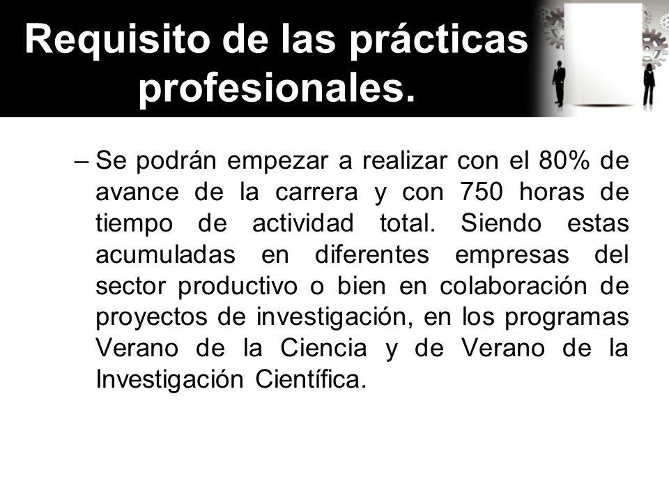Requisito de las prácticas profesionales.