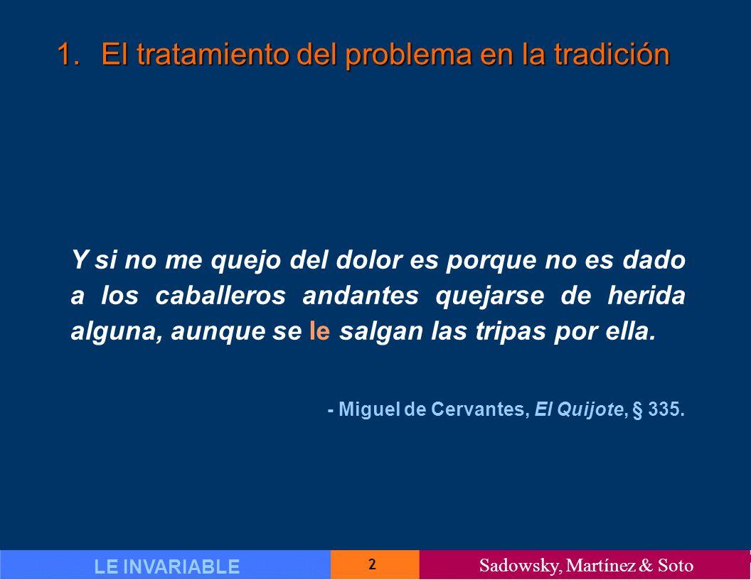 33 LE INVARIABLE Sadowsky, Martínez & Soto 3.El estudio de 2006 3.1.