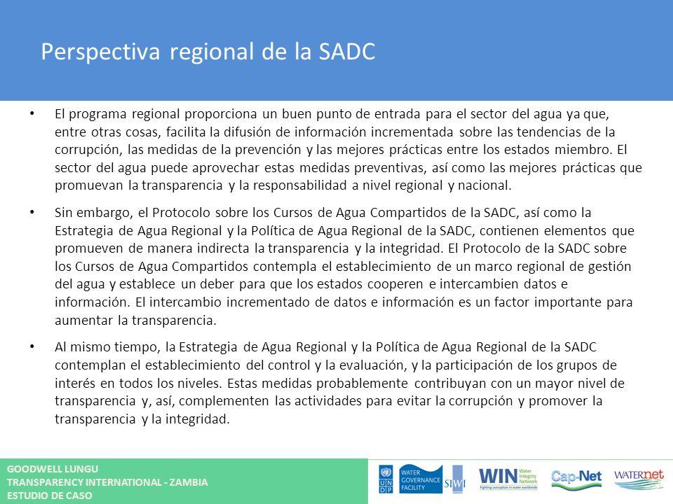 Perspectiva regional de la SADC El programa regional proporciona un buen punto de entrada para el sector del agua ya que, entre otras cosas, facilita