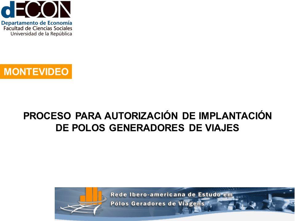 1 MONTEVIDEO PROCESO PARA AUTORIZACIÓN DE IMPLANTACIÓN DE POLOS GENERADORES DE VIAJES