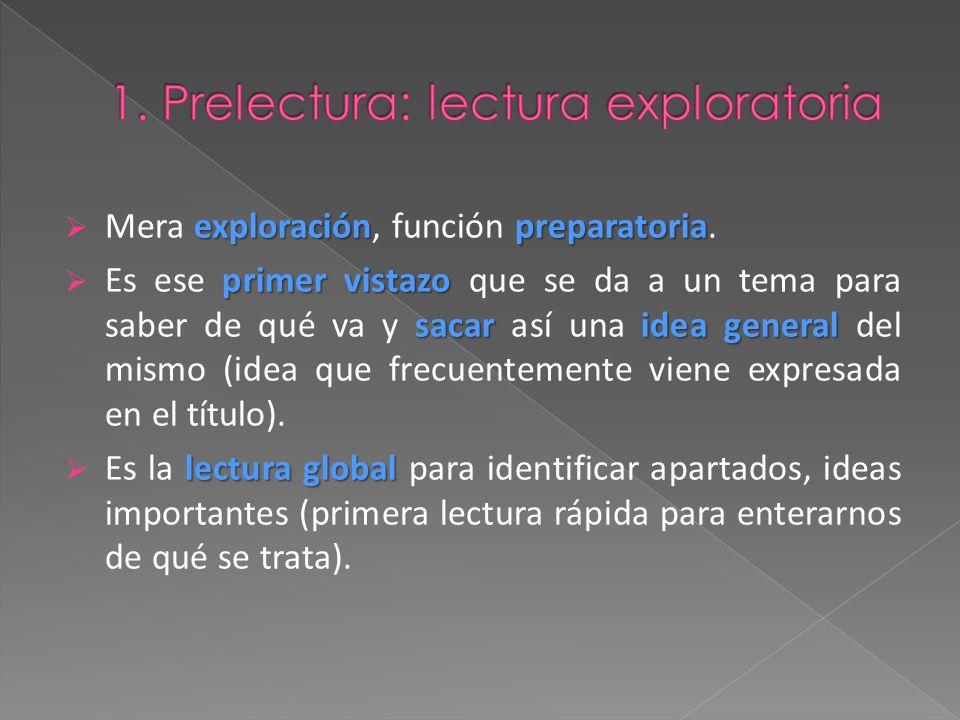exploraciónpreparatoria Mera exploración, función preparatoria.