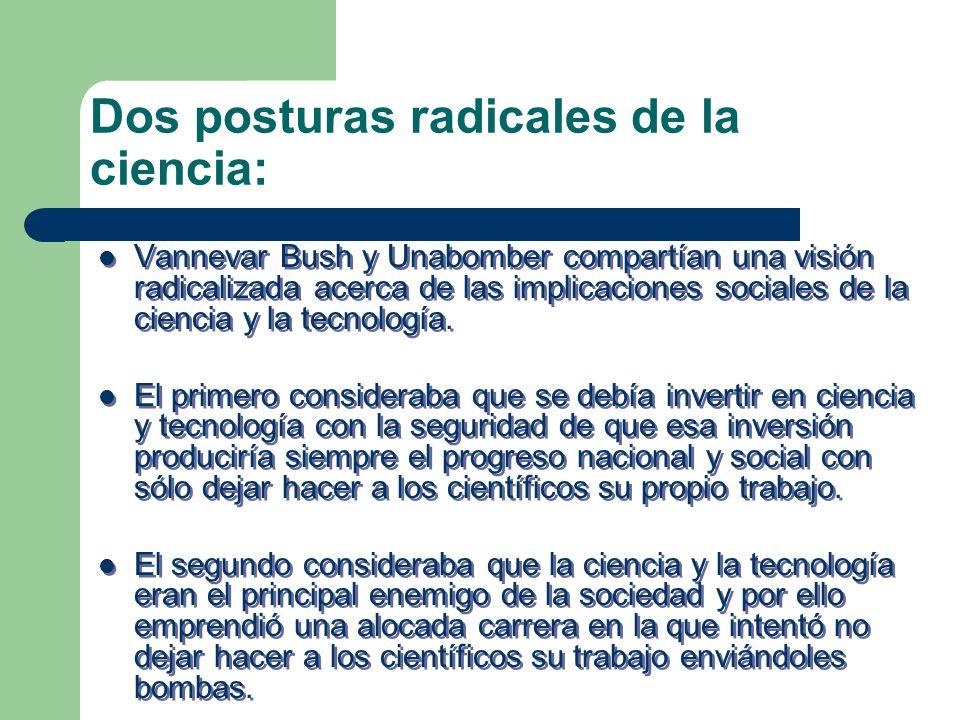 Dos posturas radicales de la ciencia: Vannevar Bush y Unabomber compartían una visión radicalizada acerca de las implicaciones sociales de la ciencia