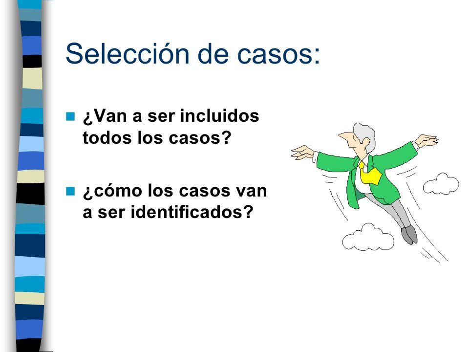 Definición de controles: ¿quién será incluido y excluido y por qué.