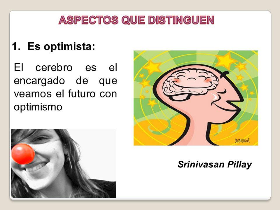 El cerebro es el encargado de que veamos el futuro con optimismo