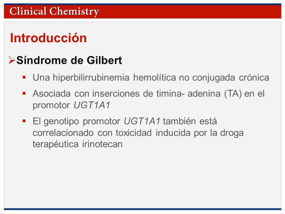 © Copyright 2009 by the American Association for Clinical Chemistry Introducción Polimorfismo del UGT1A1 (TA) n promotor Variaciones en longitud en las repeticiones: (TA) 5, (TA) 6, (TA) 7, (TA) 8 La frecuencia y longitud de repeticiones depende de la etnicidad.
