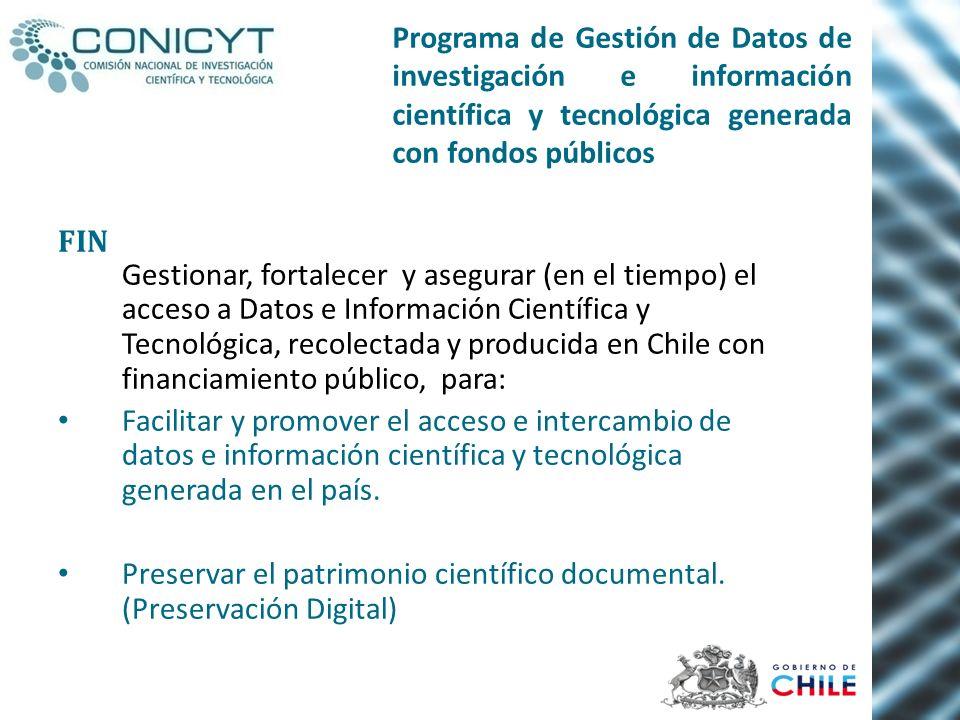 Programa de Gestión de Datos de investigación e información científica y tecnológica generada con fondos públicos FIN Gestionar, fortalecer y asegurar