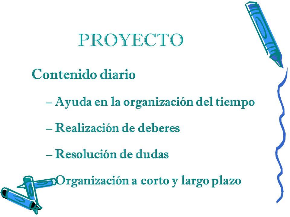 PROYECTO –Atención personalizada a cada alumna –Refuerzos dirigidos –Planes personalizados