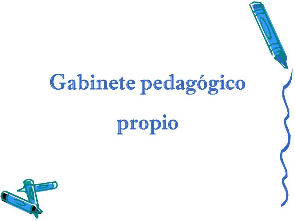 Gabinete pedagógico propio
