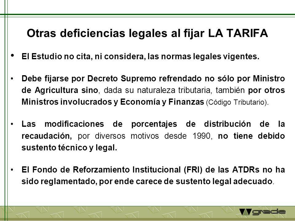 Otras deficiencias legales al fijar LA TARIFA El Estudio no cita, ni considera, las normas legales vigentes.