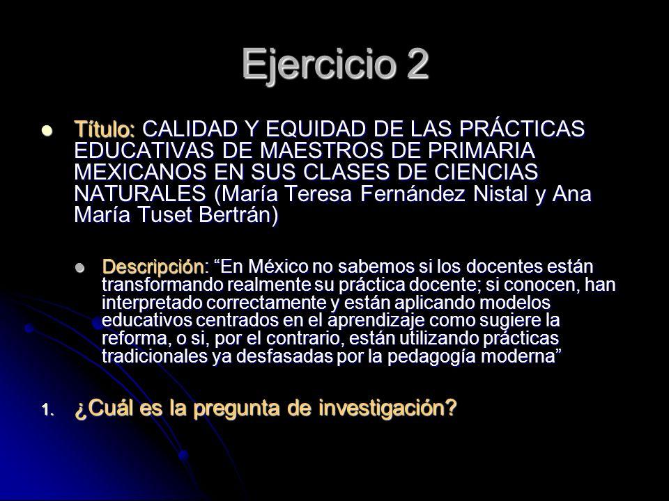 Título: CALIDAD Y EQUIDAD DE LAS PRÁCTICAS EDUCATIVAS DE MAESTROS DE PRIMARIA MEXICANOS EN SUS CLASES DE CIENCIAS NATURALES (María Teresa Fernández Ni