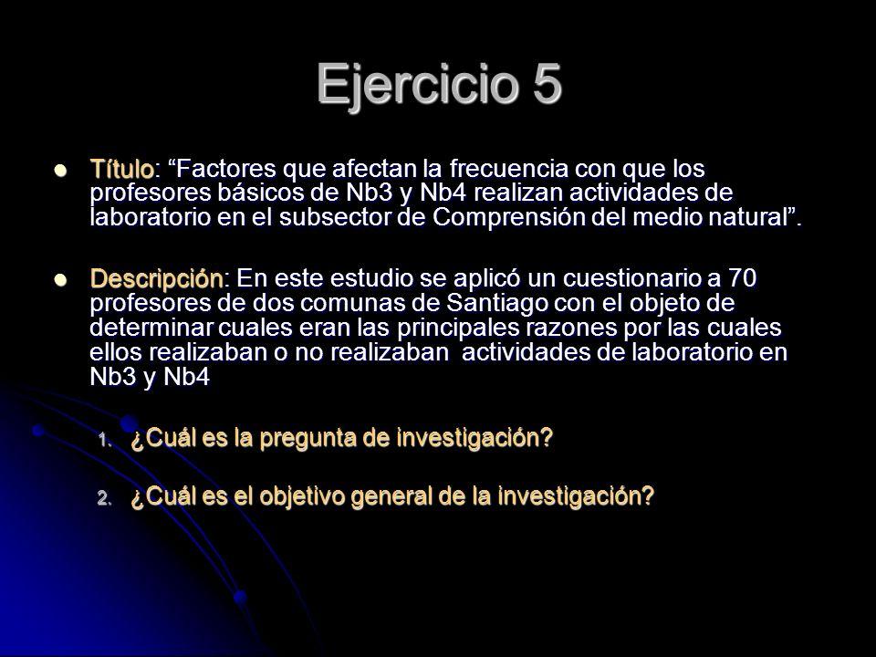 Ejercicio 5 Título: Factores que afectan la frecuencia con que los profesores básicos de Nb3 y Nb4 realizan actividades de laboratorio en el subsector