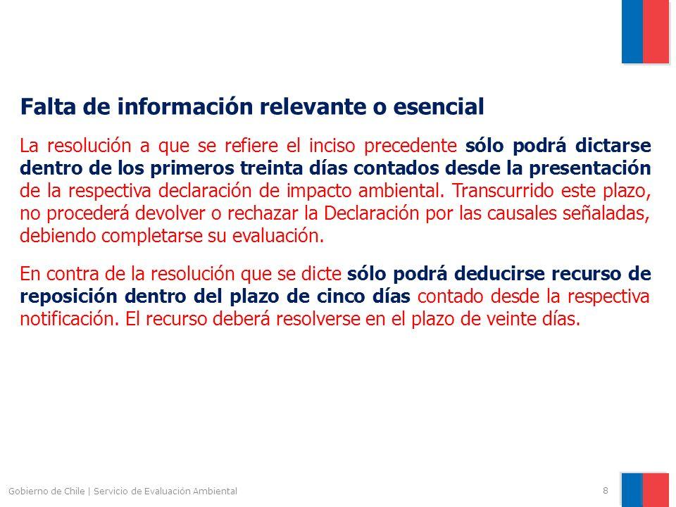 Gobierno de Chile | Servicio de Evaluación Ambiental 8 Falta de información relevante o esencial La resolución a que se refiere el inciso precedente s