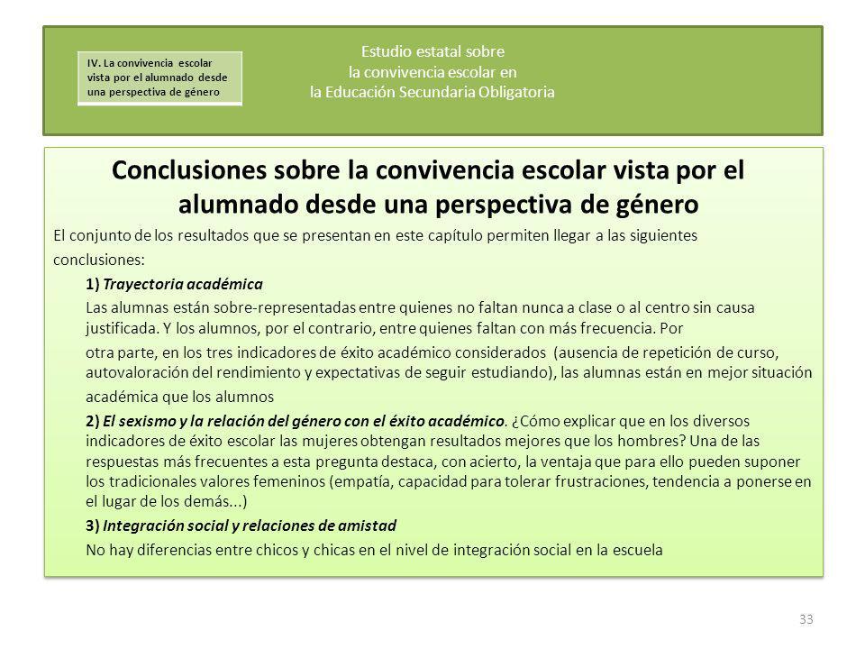 Conclusiones sobre la convivencia escolar vista por el alumnado desde una perspectiva de género El conjunto de los resultados que se presentan en este