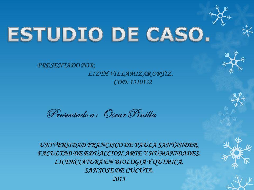 Presentado a: Oscar Pinilla