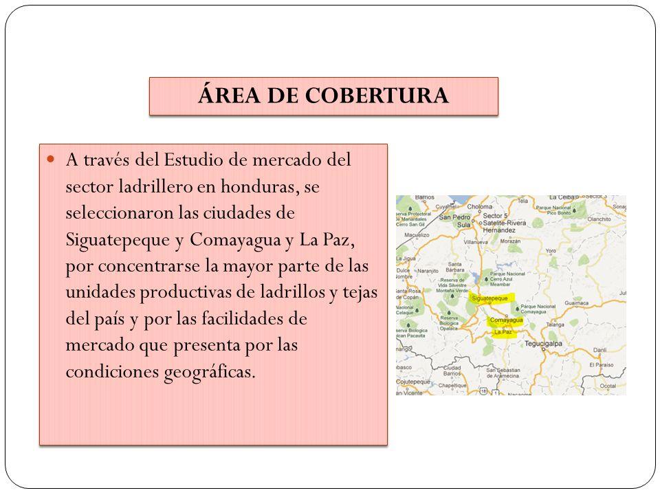 A través del Estudio de mercado del sector ladrillero en honduras, se seleccionaron las ciudades de Siguatepeque y Comayagua y La Paz, por concentrars