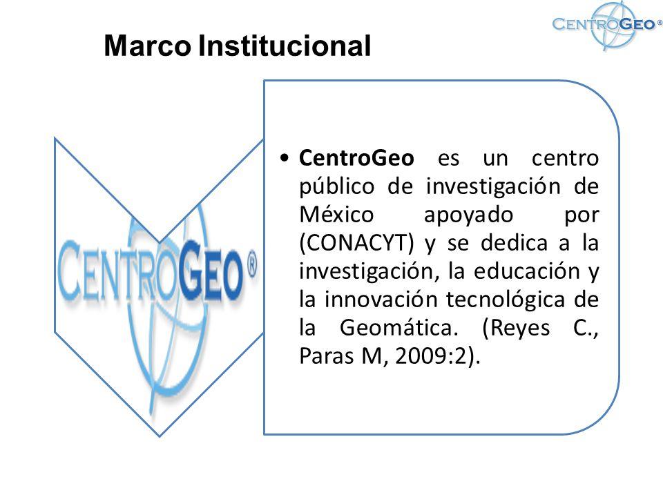 CentroGeo es un centro público de investigación de México apoyado por (CONACYT) y se dedica a la investigación, la educación y la innovación tecnológica de la Geomática.
