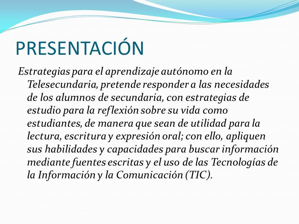 ESTRUCTURA Bloque I.La importancia del Aprendizaje Autónomo en los alumnos de Telesecundaria.