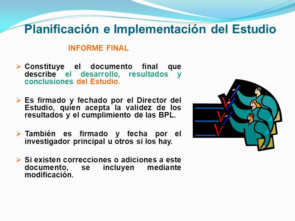 Planificación e Implementación del Estudio INFORME FINAL Constituye el documento final que describe el desarrollo, resultados y conclusiones del Estud