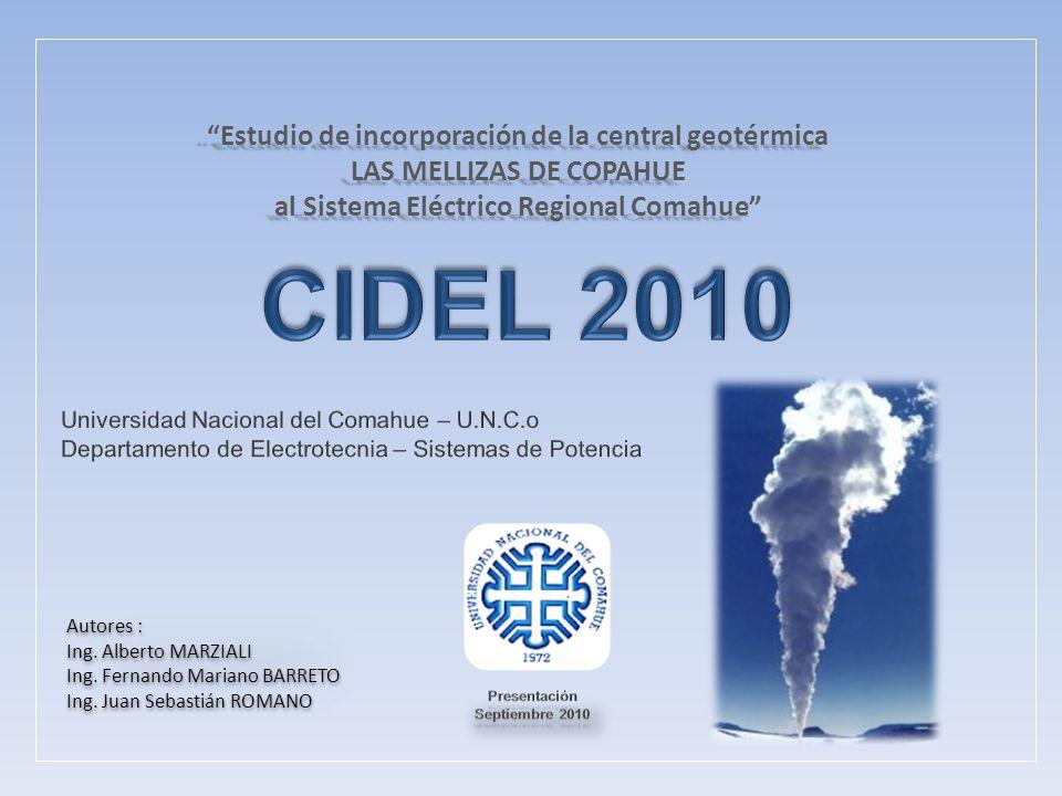 Estudio de incorporación de la central geotérmica LAS MELLIZAS DE COPAHUE al Sistema Eléctrico Regional ComahueEstudio de incorporación de la central