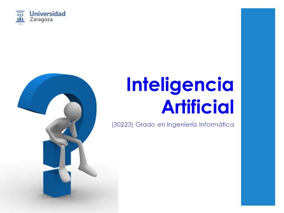 Inteligencia Artificial (30223) Grado en Ingeniería Informática
