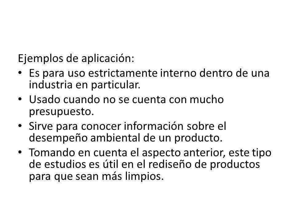 Ejemplos de aplicación: Es para uso estrictamente interno dentro de una industria en particular.