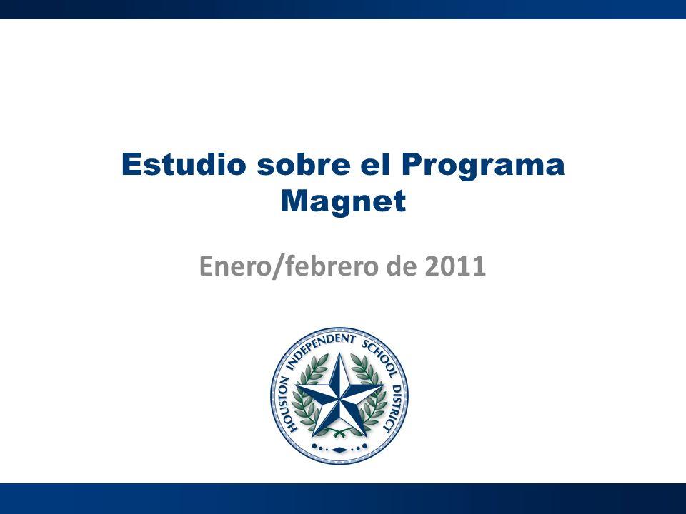Estudio sobre el Programa Magnet Enero/febrero de 2011